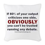 Debate Management Woven Throw Pillow