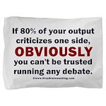 Debate Management Pillow Sham