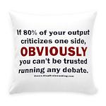 Debate Management Everyday Pillow