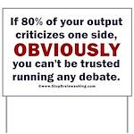 Debate Management Yard Sign