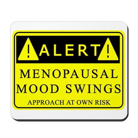 Menopause Mood Swings Mousepad