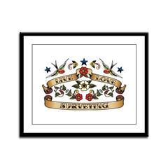 Live Love Surveying Framed Panel Print