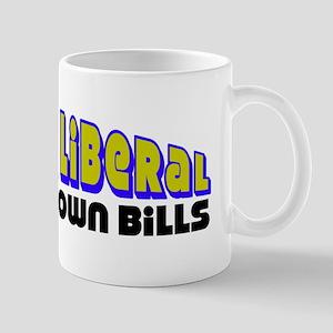 """Pay Your Own Bills"" Mug"