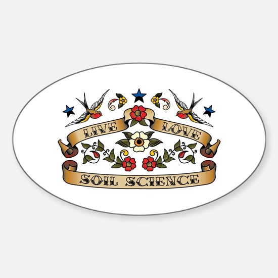 Live Love Soil Science Oval Decal