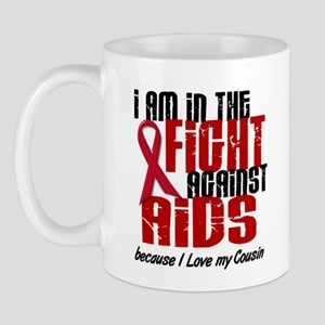 In The Fight Against AIDS 1 (Cousin) Mug