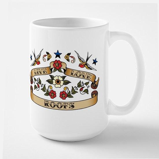 Live Love Roofs Large Mug