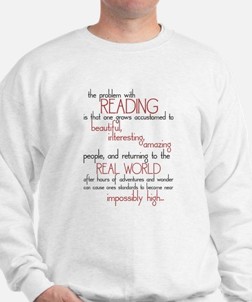 The Problem with Reading Sweatshirt