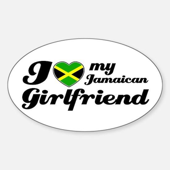 I love my Jamaican Girlfriend Oval Decal
