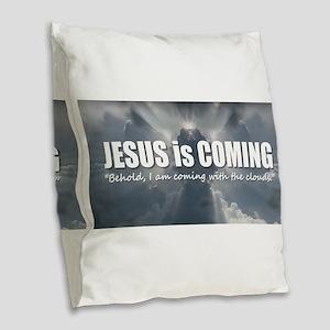 Jesus is Coming Burlap Throw Pillow