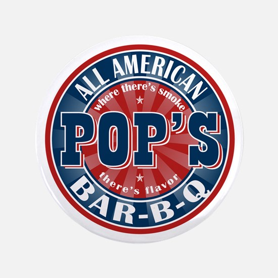 "Pop's All American BBQ 3.5"" Button"