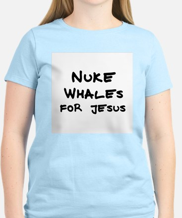 Nuke Whales for Jesus Women's Pink T-Shirt