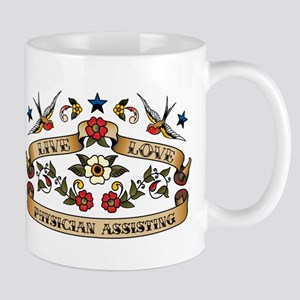 Live Love Physician Assisting Mug