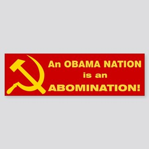 An Obama Nation is an ABOMINATION! (Bumper)