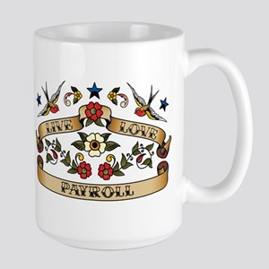 Live Love Payroll Large Mug