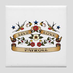 Live Love Payroll Tile Coaster