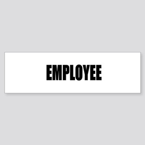 Employee Bumper Sticker