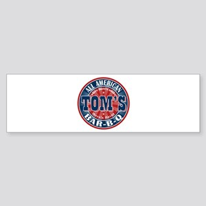 Tom's All American BBQ Bumper Sticker