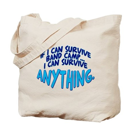 If I can Survive Band Camp... Tote Bag