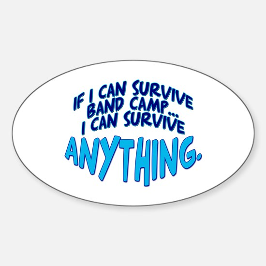 If I can Survive Band Camp... Oval Decal