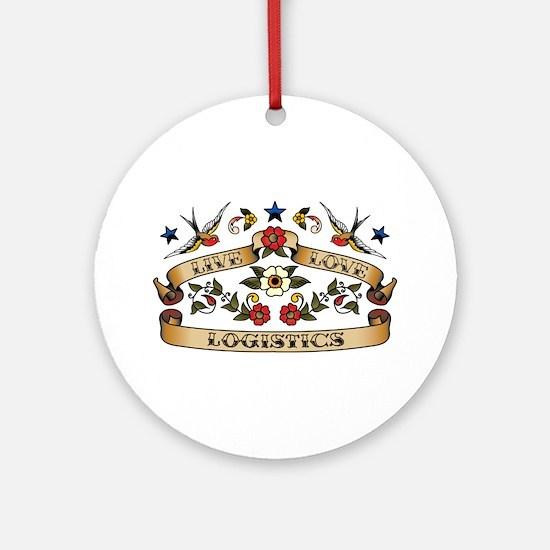 Live Love Logistics Ornament (Round)