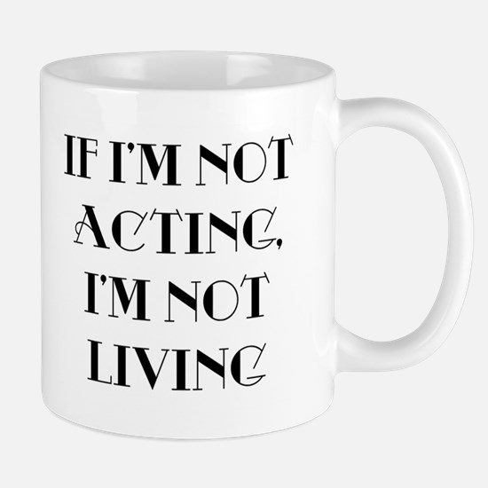 If I'm not acting Mug