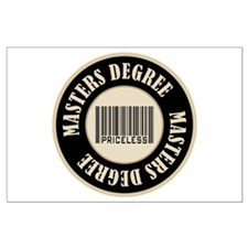 Masters Degree Priceless Bar Code Large Poster