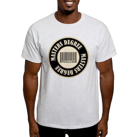 Masters Degree Priceless Bar Code Light T-Shirt