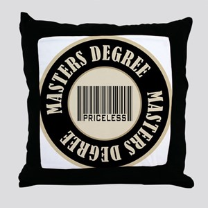Masters Degree Priceless Bar Code Throw Pillow