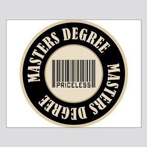 Masters Degree Priceless Bar Code Small Poster