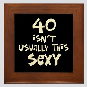 40th birthday sexy 40 Framed Tile