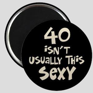 40th birthday sexy 40 Magnet