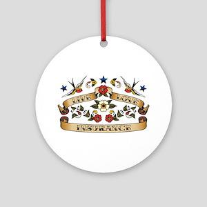 Live Love Insurance Ornament (Round)