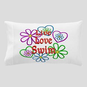 Live Love Swim Pillow Case