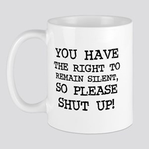 Right to Remain Silent Mug