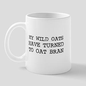 My Wild Oats have turned to O Mug