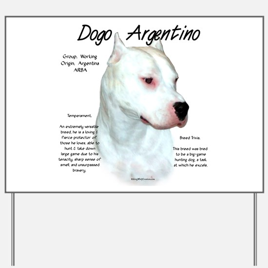 Dogo Argentino Yard Sign