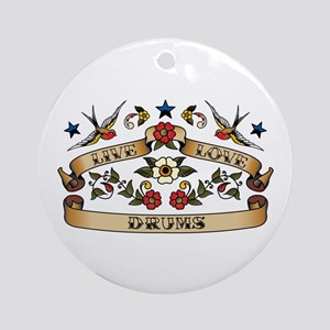 Live Love Drums Ornament (Round)
