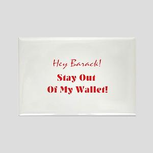 Hey Barack - my wallet Rectangle Magnet
