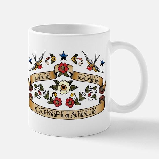 Live Love Compliance Mug