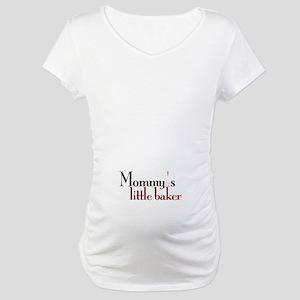 Mommy's Little Baker Maternity T-Shirt