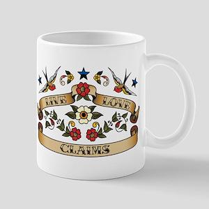 Live Love Claims Mug