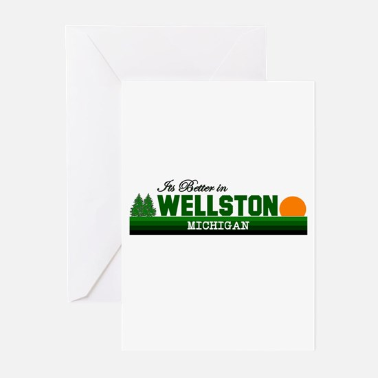 It's Better in Wellston, Mich Greeting Cards (Pk o