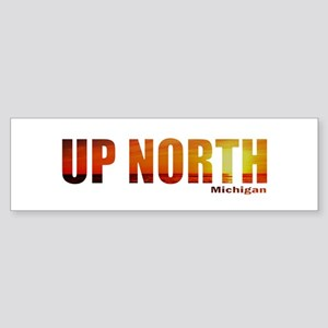 Up North, Michigan Bumper Sticker