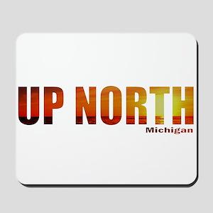 Up North, Michigan Mousepad