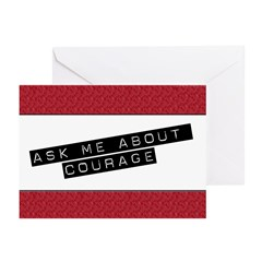Ask Me About Courage Greeting Cards (Pk of 20)