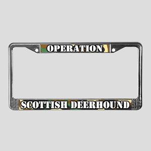 Operation Scottish Deerhound License Plate Frame