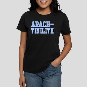 Arach-Tinilith Women's Dark T-Shirt
