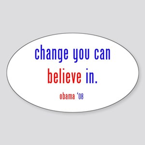 change you can believe in Oval Sticker