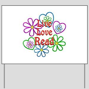 Live Love Read Yard Sign