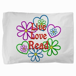 Live Love Read Pillow Sham